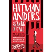 Hitman Anders and the Meaning of It All Paperback