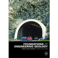 Foundations of Engineering Geology, Third Edition