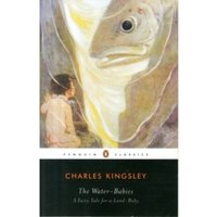 The Water Babies: A Fairy Tale for a Land-Baby by Charles Kingsley (Paperback, 2008)