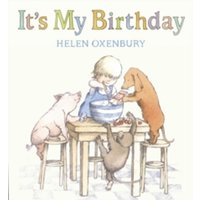 It's My Birthday by Helen Oxenbury (Paperback, 2010)