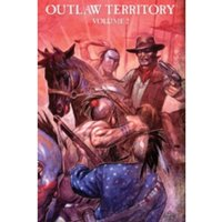 Outlaw Territory Volume 2 OGN