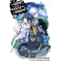 Is It Wrong to Try to Pick Up Girls in a Dungeon, Vol. 1