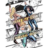 Danger Girl: Permission To Thrill Coloring Book