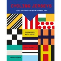 Cycling Jerseys : Iconic Designs and the Stories That Made Them