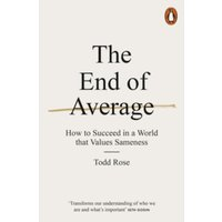 The End of Average : How to Succeed in a World That Values Sameness