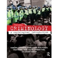 Criminology : A Sociological Introduction