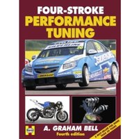 Four-stroke Performance Tuning by A. Graham Bell (Hardback, 2012)