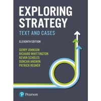 Exploring Strategy : Text and Cases
