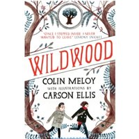 Wildwood: The Wildwood Chronicles: Book I by Colin Meloy (Paperback, 2012)