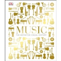 Music : The Definitive Visual History