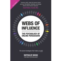 Webs of Influence : The Psychology of Online Persuasion (2nd Edition)