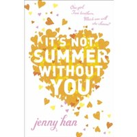 It's Not Summer Without You by Jenny Han (Paperback, 2011)
