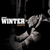 Johnny Winter - Roots Vinyl