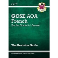 New GCSE French AQA Revision Guide - for the Grade 9-1 Course (with Online Edition)