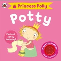Princess Polly's Potty by Andrea Pinnington (Board book, 2009)