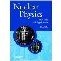 Nuclear Physics: Principles and Applications by J. S. Lilley (Paperback, 2001)