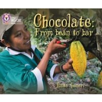 Chocolate: from Bean to Bar: Band 12/Copper (Collins Big Cat) by Anita Ganeri (Paperback, 2013)