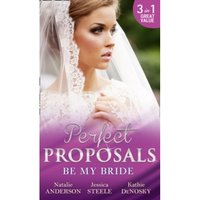 Be My Bride : The Right Mr. Wrong / a Most Suitable Wife / Betrothed for the Baby