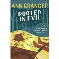 Rooted in Evil : Campbell & Carter Mystery 5
