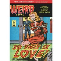 Weird Love: So This Is Love? Hardcover