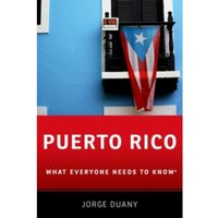 Puerto Rico : What Everyone Needs to Know