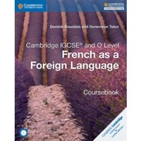 Cambridge IGCSE (R) and O Level French as a Foreign Language Coursebook with Audio CDs (2)