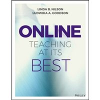 Online Teaching at Its Best : Merging Instructional Design with Teaching and Learning Research