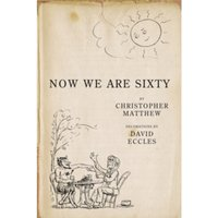 Now We are Sixty