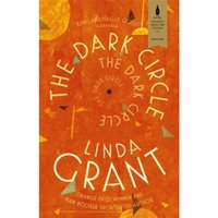 The Dark Circle : Shortlisted for the Baileys Women's Prize for Fiction 2017