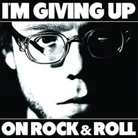 Christopher The Conquered - I'm Giving Up On Rock & Roll Vinyl