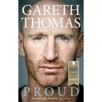 Proud: My Autobiography by Gareth Thomas (Paperback, 2015)