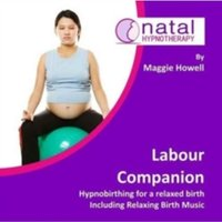 Labour Companion : Hypnobirthing for a Calm Birth Including Relaxing Birth Music