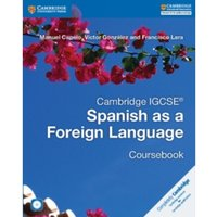 Cambridge IGCSE (R) Spanish as a Foreign Language Coursebook with Audio CD