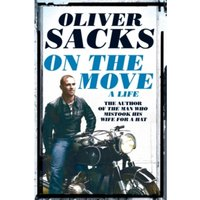 On the Move: A Life by Oliver Sacks (Paperback, 2016)