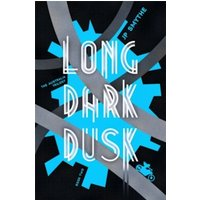 Long Dark Dusk : Australia Book 2