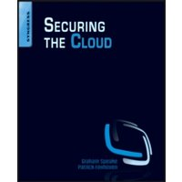 Securing the Cloud : Cloud Computer Security Techniques and Tactics
