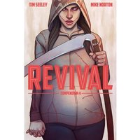 Revival: Deluxe Collection: Volume 4 Hardcover
