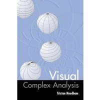 Visual Complex Analysis by Tristan Needham (Paperback, 1998)