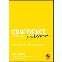 Confidence Pocketbook : Little Exercises for a Self-Assured Life