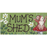 Mum's Shed Smiley Sign Pack Of 12