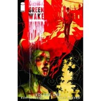 Green Wake Volume 1 TP