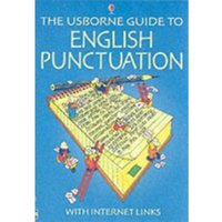 The Usborne Guide to English Punctuation : Internet Linked