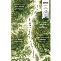 Hidden Nature : A Voyage of Discovery Paperback