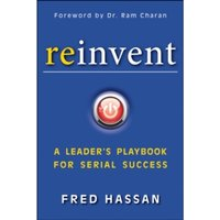 Reinvent : A Leader's Playbook for Serial Success