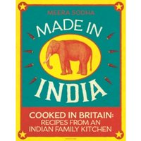 Made in India: Cooked in Britain: Recipes from an Indian Family Kitchen by Meera Sodha (Hardback, 2014)