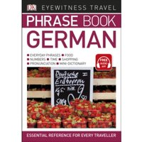 Eyewitness Travel Phrase Book German : Essential Reference for Every Traveller