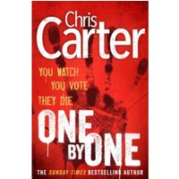 One by One : A brilliant serial killer thriller, featuring the unstoppable Robert Hunter