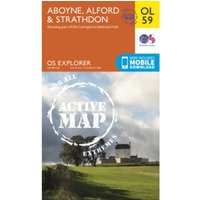 Ordnance Survey Explorer Active OL59 Aboyne, Alford & Strathdon Map With Digital Version