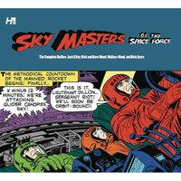 Sky Masters Of The Space Force The Complete Dailies 1958-1961Hardcover