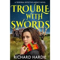 Trouble with Swords : 2